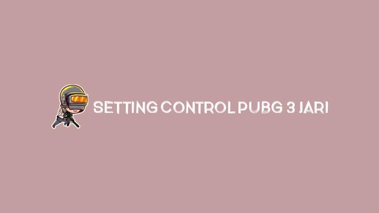 Master Pubg.jpg Control Pubg 3 Jari
