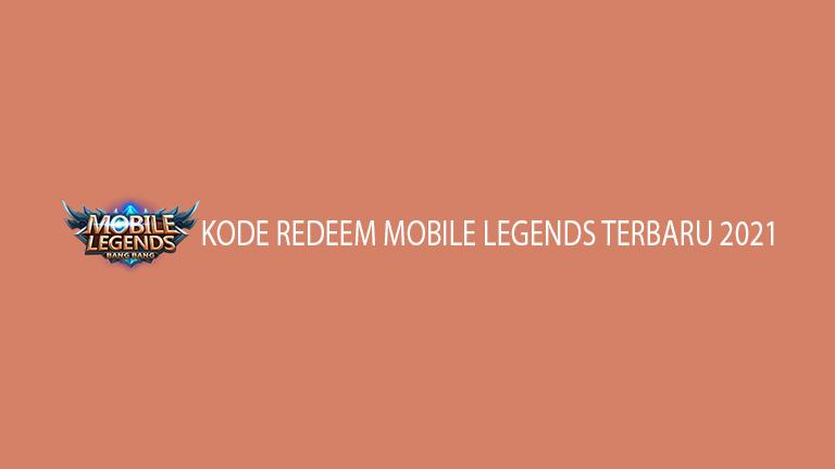 Kode Redeem Mobile Legends Terbaru 2021
