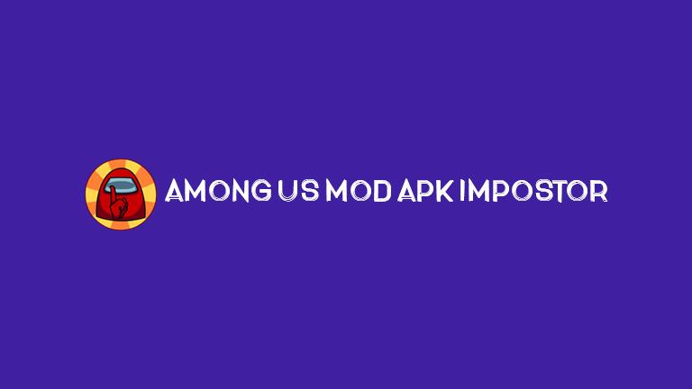 Master Amoung US Among Us Mod APk Impostor