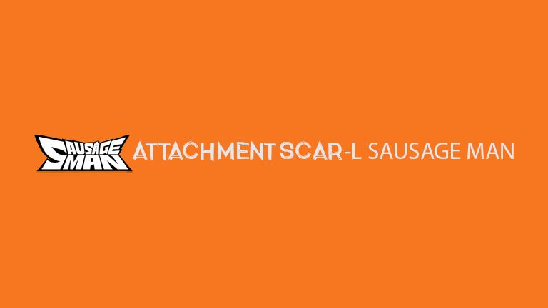 Master Sausage Man Attachment Scar L Sausage Man
