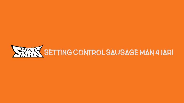 Master Sausage Man Setting Control Sausage Man 4 Jari