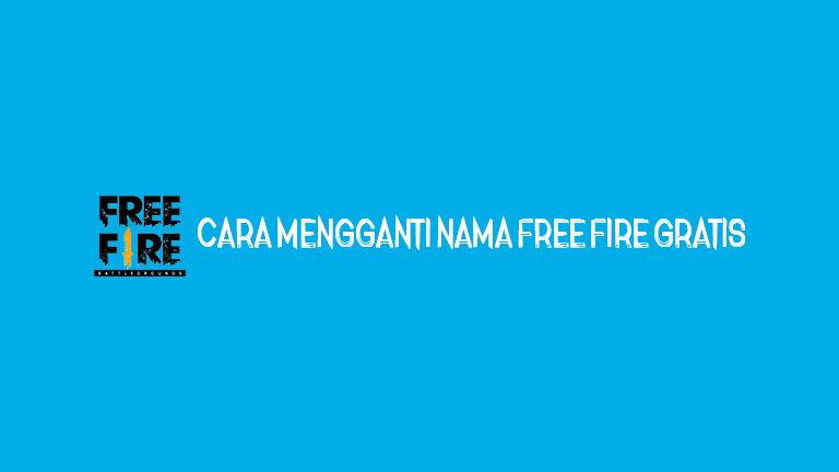 Master Freefire Cara Mengganti Nama Free Fire Gratis
