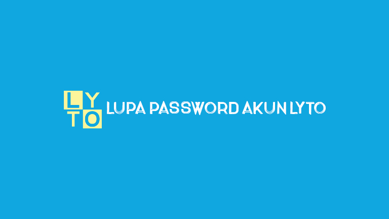 Master Lyto.jpg Lupa Password Akun Lyto