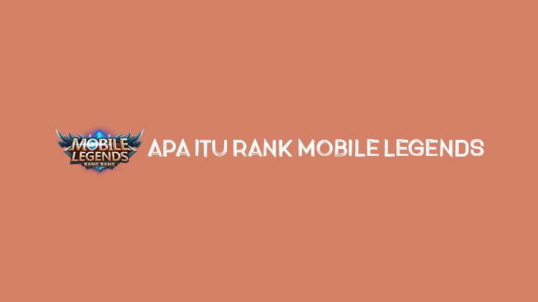 Master Mobile Legends Apa Itu Rank Mobile Legends