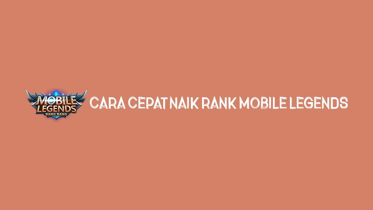 Master Mobile Legends Cara Cepat Naik Rank Mobile Legends
