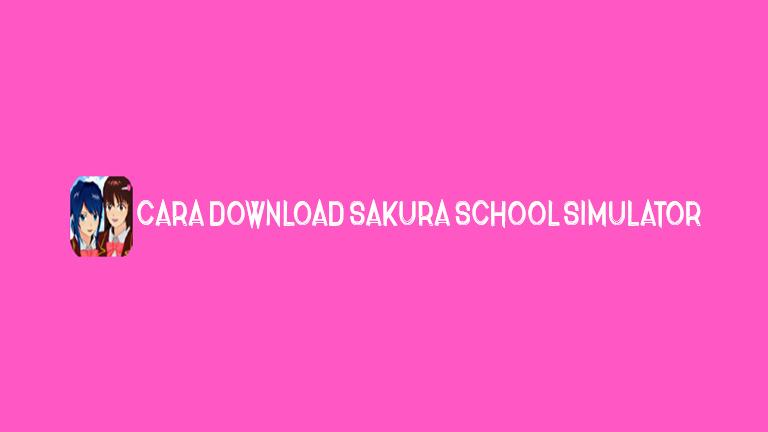 Master Sakura School.jpg Cara Download Sakura School Simulator