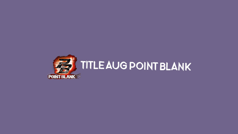 Master Titile Aug Point Blank